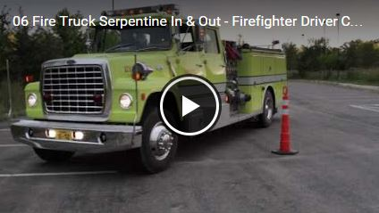 Fire Truck Serpentine In & Out - Firefighter Driver Competency Course