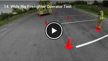 Wide Rig Firefighter Operator Test